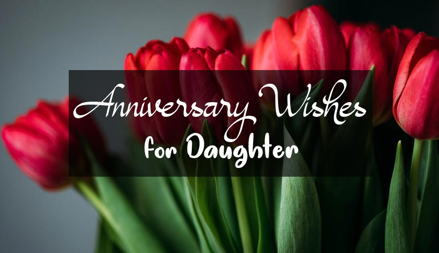Anniversary wishes for daughter and son