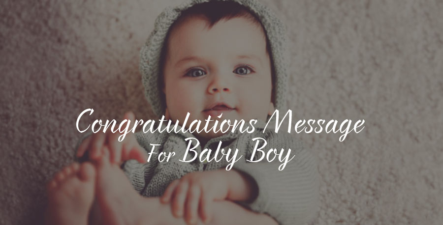 Congratulations for Babies-New Born Boy Wishes