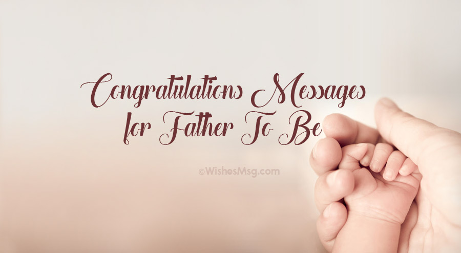 Congratulatory message to be a father
