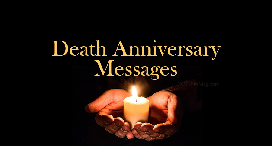 Death anniversary messages and quotes