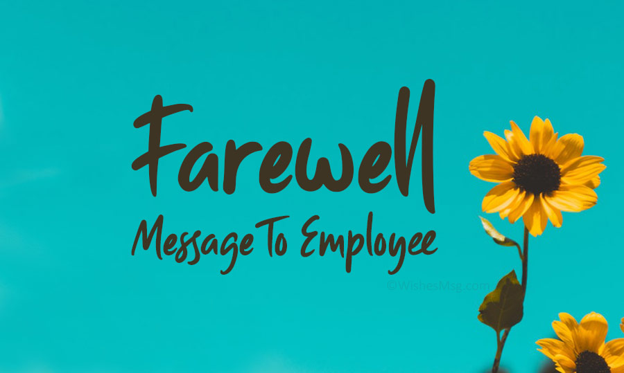 Farewell message for employees and employees