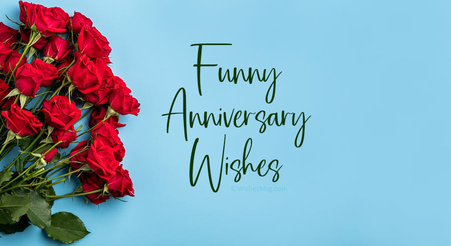 Fun anniversary wishes and messages