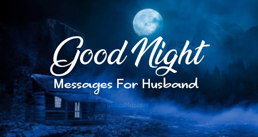 Good Night Husband-Romantic Wishes Message