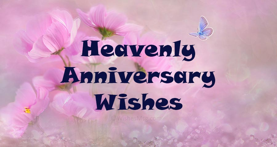 Happy Anniversary in Heaven-Heaven's Anniversary Wishes
