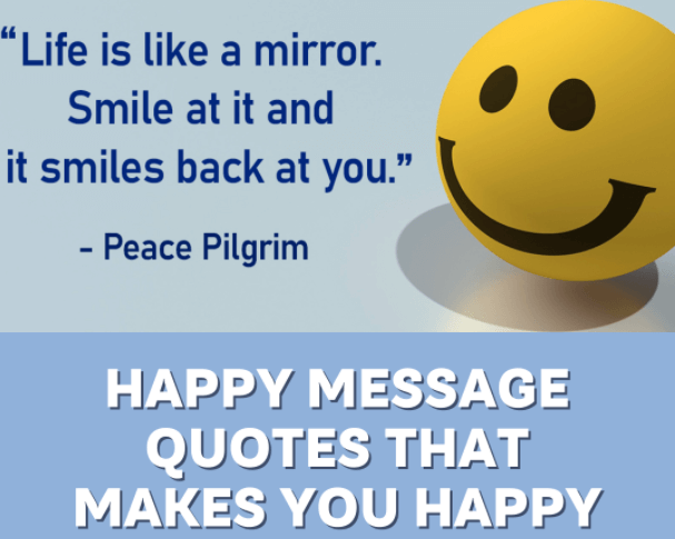 Happy Message Quotes That Makes you Happy