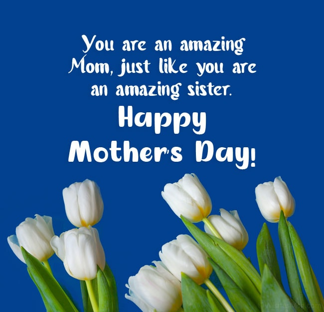 Happy mothers day sisters