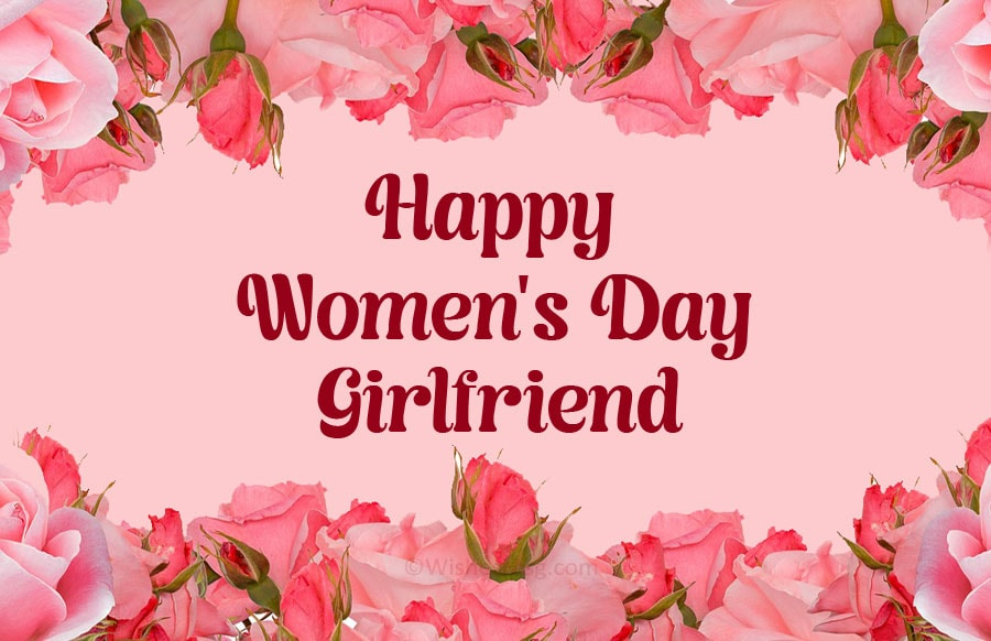 Women's day wishes for girlfriends