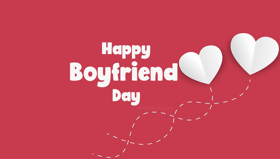 Boyfriend's Day wishes and quotes