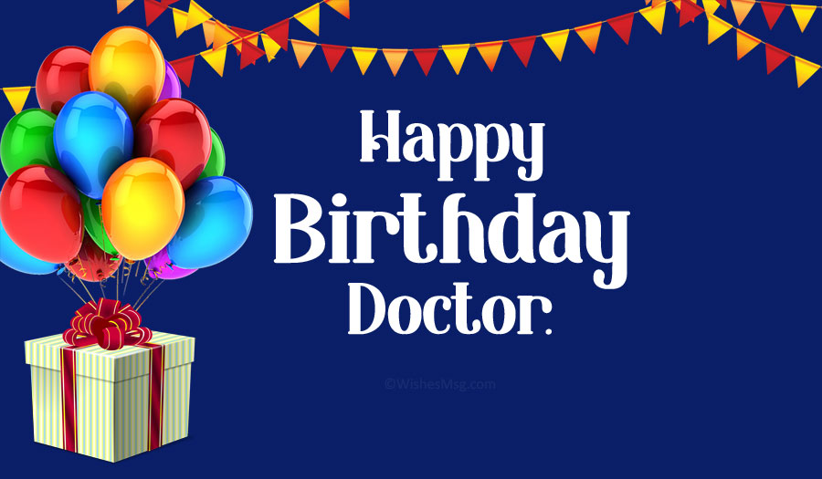 Birthday Wishes For Doctors-Happy Birthday Doctor