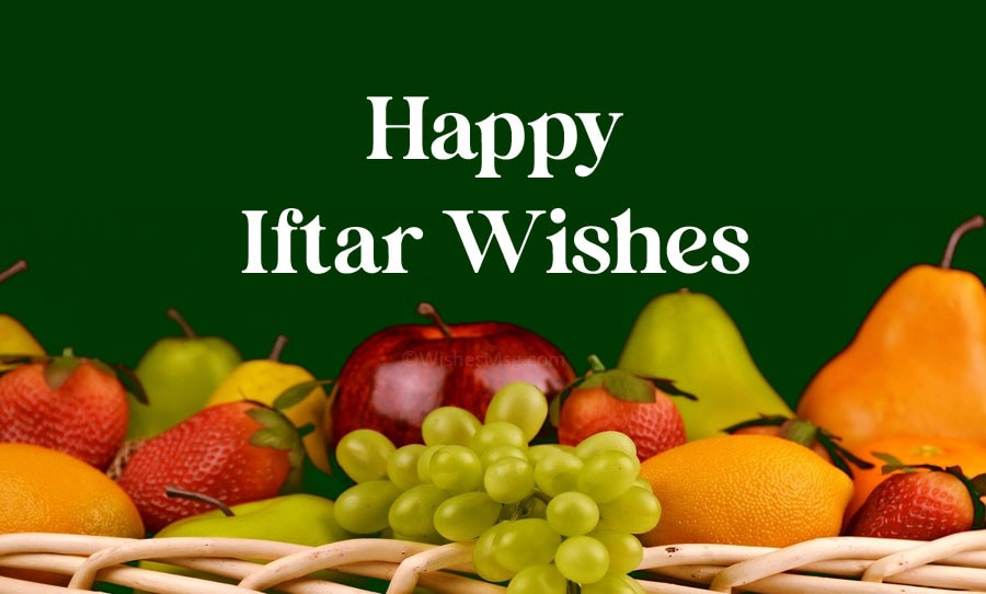 Happy Iftar Wishes, Messages and Dua