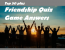 Top  Best 50 plus Friendship Quiz Game Questions Answers